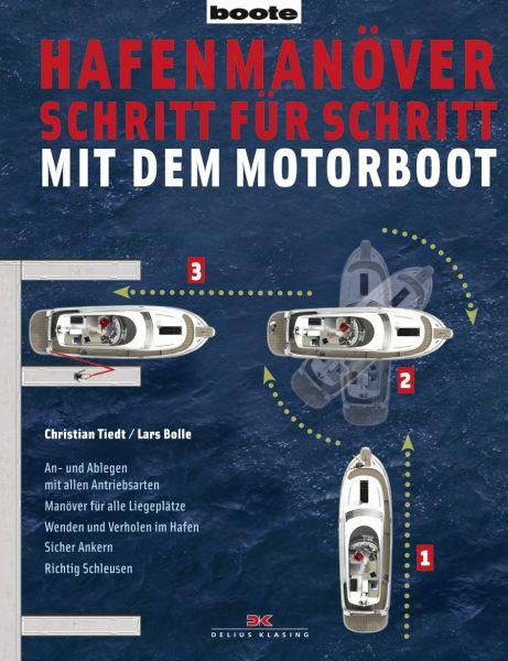 Hafenmanöver mit dem Motorboot