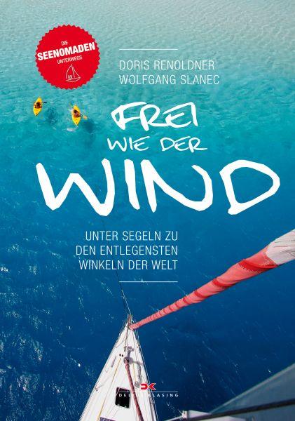 Frei wie der Wind - Seenomaden