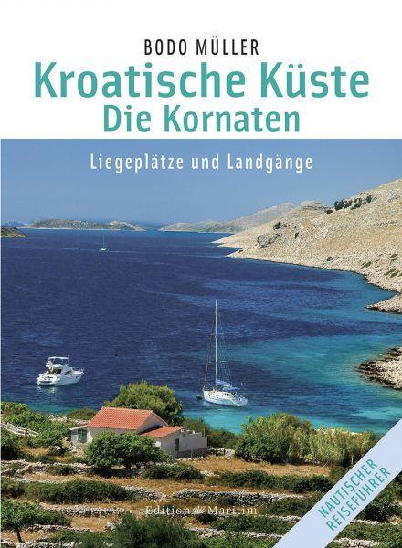 Küstenhandbuch Kroatien: Die Kornaten