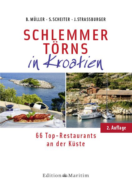 Schlemmer Törns in Kroatien