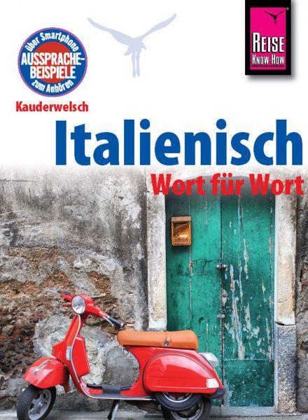 Kauderwelsch - Italienisch Wort für Wort