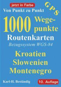 1000 Wegepunkte - Von Punkt zu Punkt