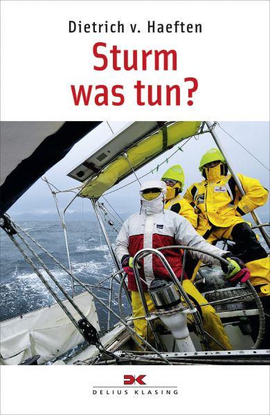 Sturm was tun?