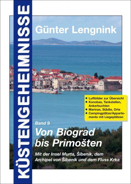 Küstengeheimnisse Von Biograd bis Primosten