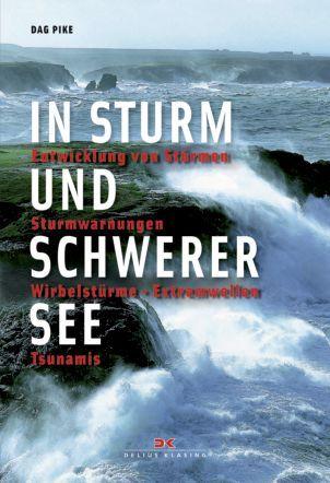 In Sturm und schwerer See
