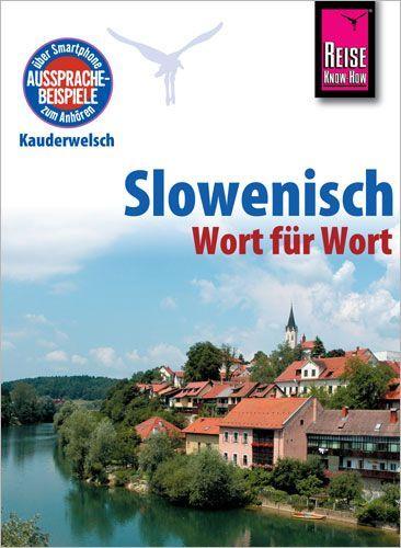 Kauderwelsch - Slowenisch Wort für Wort