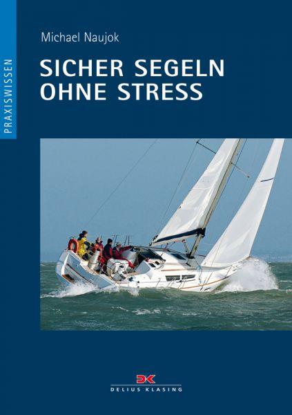 Sicher segeln ohne Stress