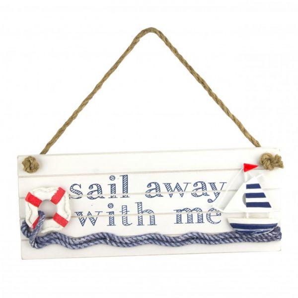 "Schild ""Sail away"""